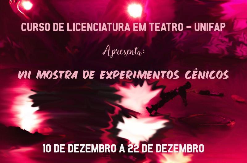 VII Mostra de experimentos do curso de teatro.